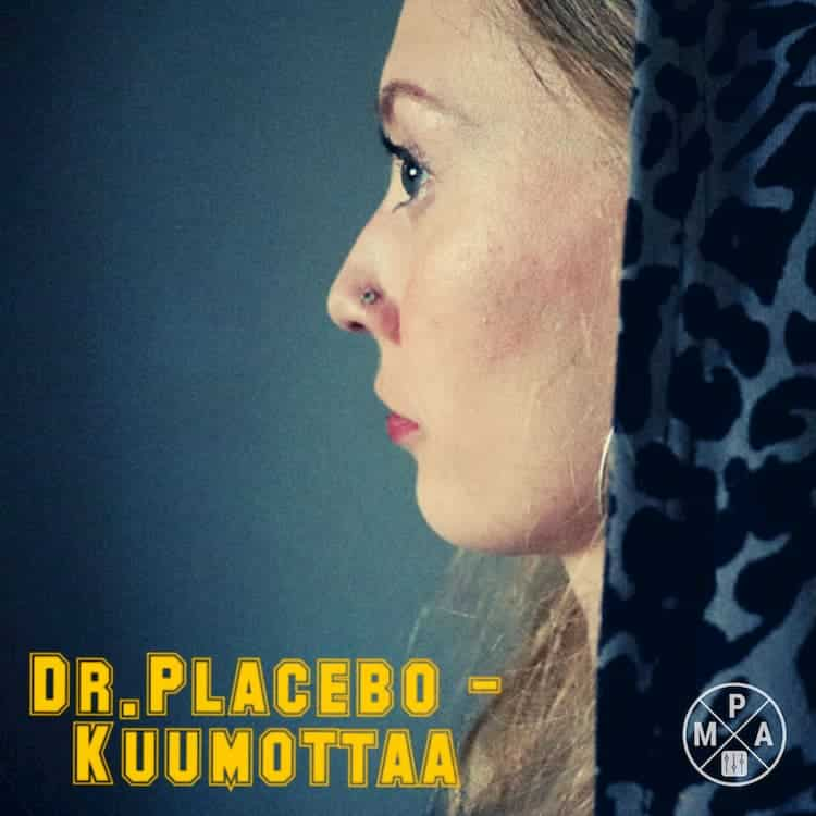 Dr. Placebo - Kuumottaa cover art