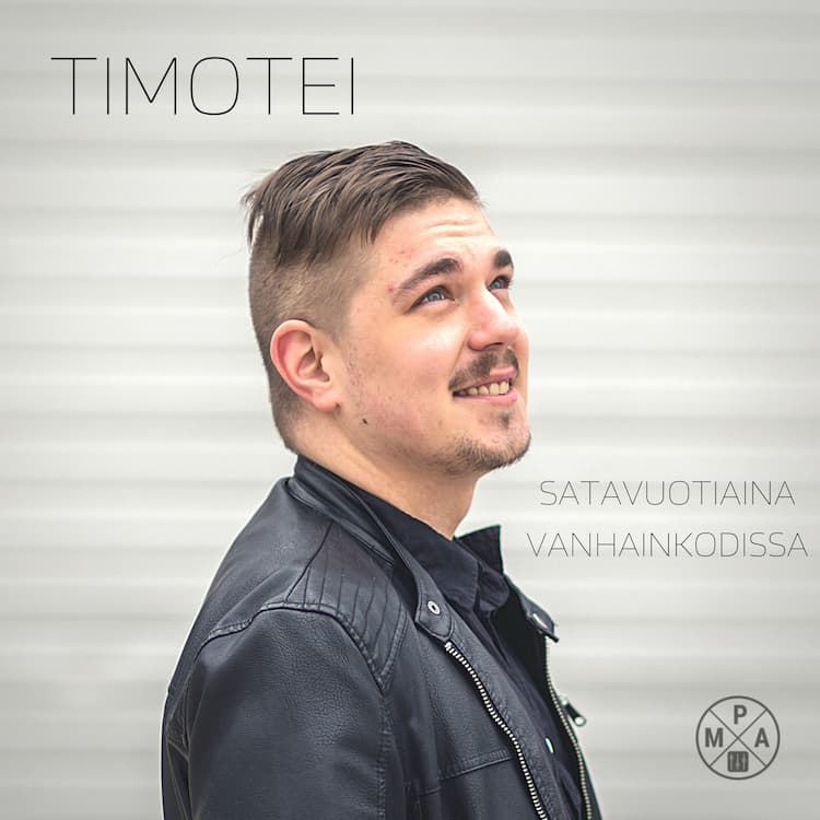 Timotei - Satavuotiaina vanhainkodissa cover art