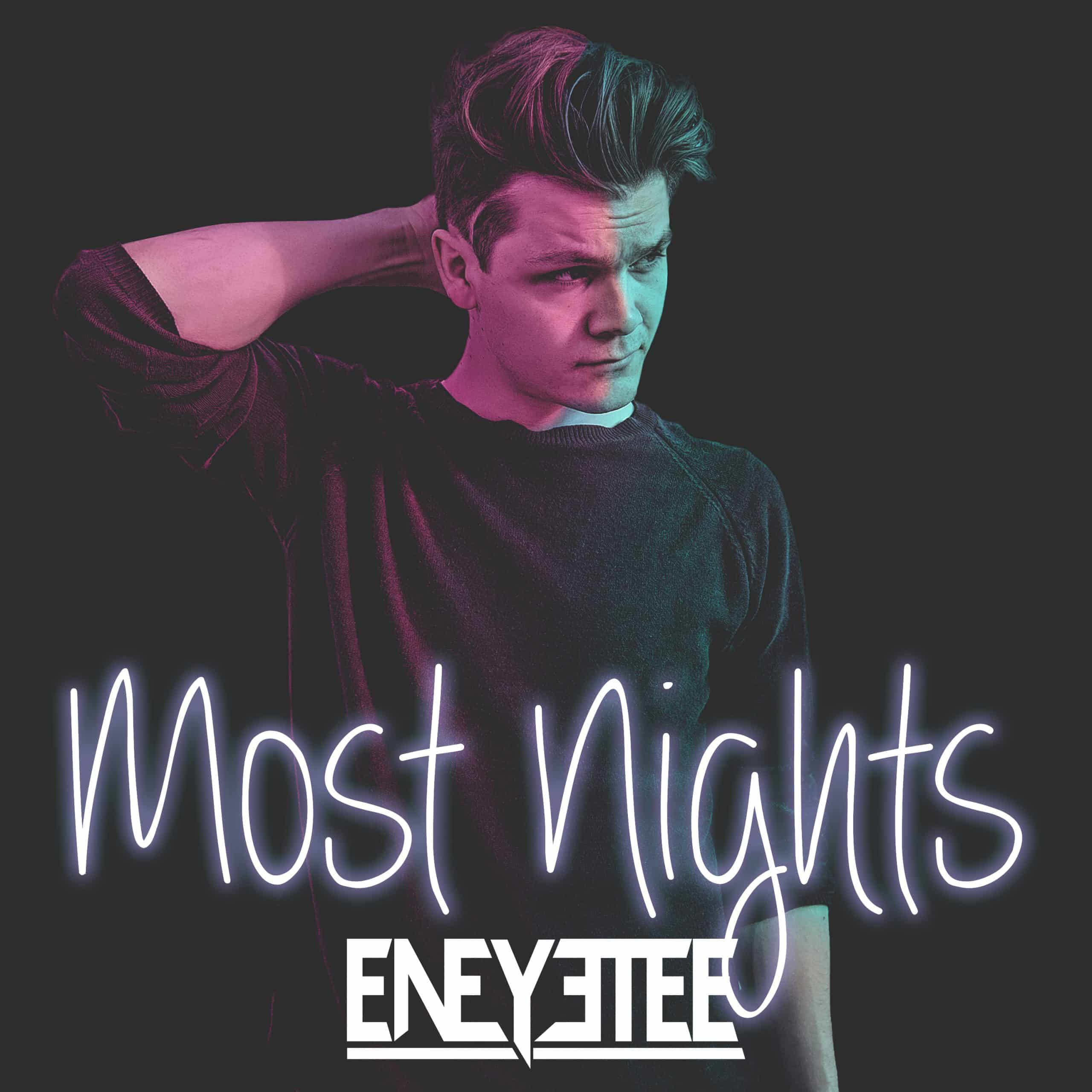 eneyetee - Most Nights cover art